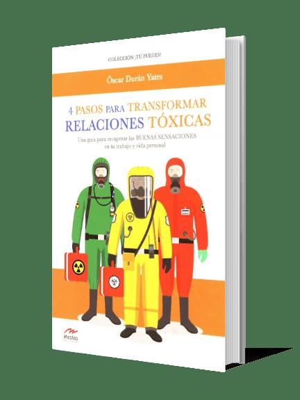 4 pasos para transformar relaciones tóxicas
